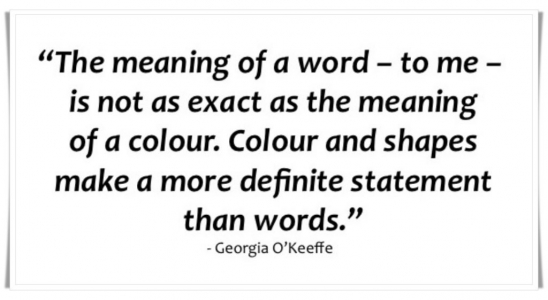 Georgia O'keeffe quote about colours